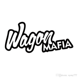 """WAGON MAFIA"" VINYL DECAL - 7EIGHTY AUTO"