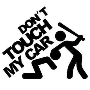 """DONT TOUCH MY CAR"" - 7EIGHTY AUTO"