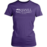 We Will Not Comply Women's Crew Neck T-Shirt