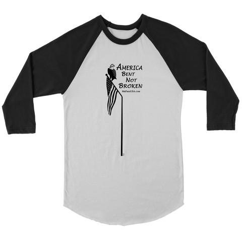 America: Bent Nor Broken Unisex 3/4 Raglan