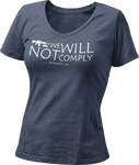 We Will Not Comply Women's V-Neck T-Shirt