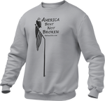 America: Bent Not Broken Unisex Sweatshirt