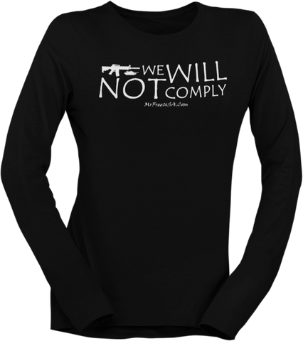 We Will Not Comply Women's Long-Sleeve T-Shirt