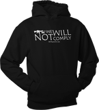 We Will Not Comply Unisex Hoodie