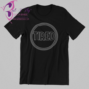 Tired Rhinestone T-Shirt