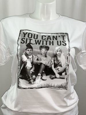 You Can't Sit with Us Witches T-Shirt