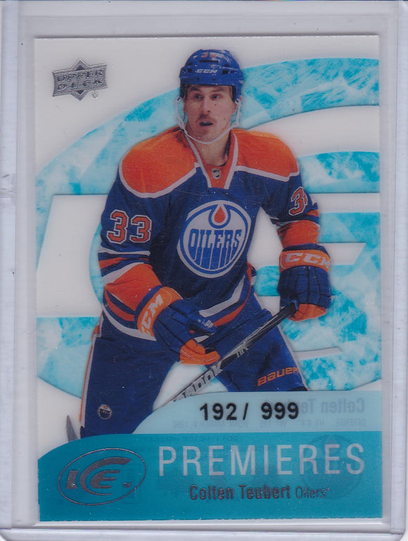 Colten Teubert 2011-12 Ice Premieres Rookie card 67 #d 192/999
