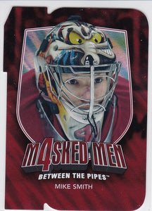 Mike Smith 2011-12 Between The Pipes Masked Men 4 card MM-43 Ruby