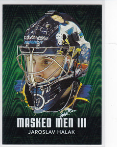 Jaroslav Halak 2010-11 Between The Pipes Masked Men 3 card MM-21 Emerald