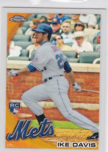 Ike Davis 2010 Topps Chrome Baseball Rookie Refractor card #184