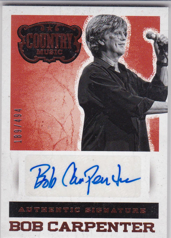 Bob Carpenter 2014 Panini Country Music Autograph card S-BC #d 189/494