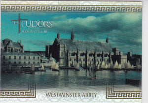 The Tudors Seasons 1 2 & 3 Location Foil Insert card L-6 Westminster Abbey