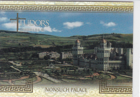 The Tudors Seasons 1 2 & 3 Location Foil Insert card L-8 Nonsuch Palace