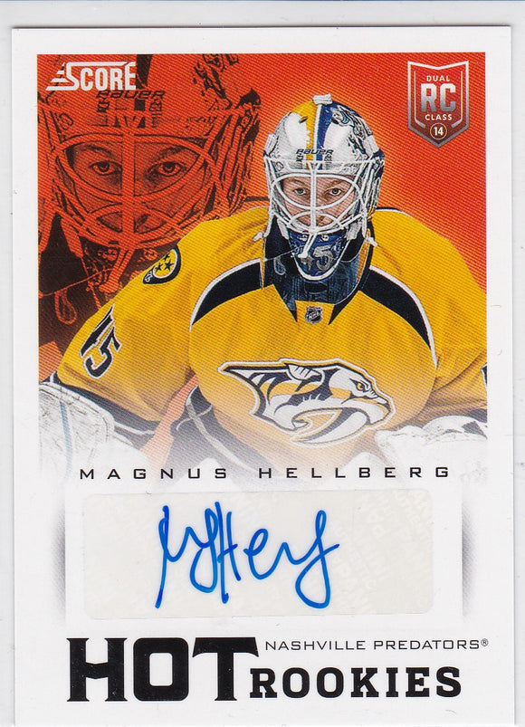 Magnus Hellberg 2013-14 Score Hot Rookies Autograph card #711