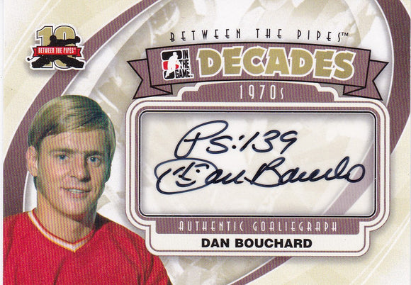 Dan Bouchard 2011-12 Between The Pipes Decades 1970s Autograph card A-DBO