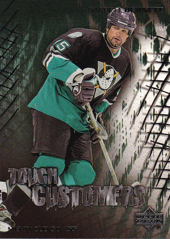 Garrett Burnett 2003-04 Upper Deck Tough Customers card TC-11