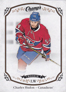 Charles Hudon 2015-16 Champ's Rookie card #263