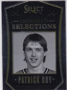 Patrick Roy 2013-14 Select Honored Selections card HS-13