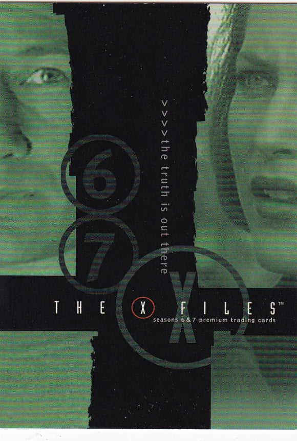 2001 Inkworks The X-Files Season 6 & 7 Trading Cards Promo card X67-1
