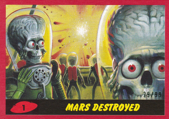 2017 Topps Mars Attacks The Revenge card #1 Red Parallel #d 29/99