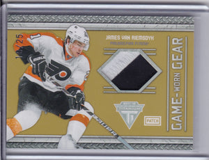 James Van Riemsdyk 2011-12 Titanium Game-Worn Gear Patch card #75 #d 10/25