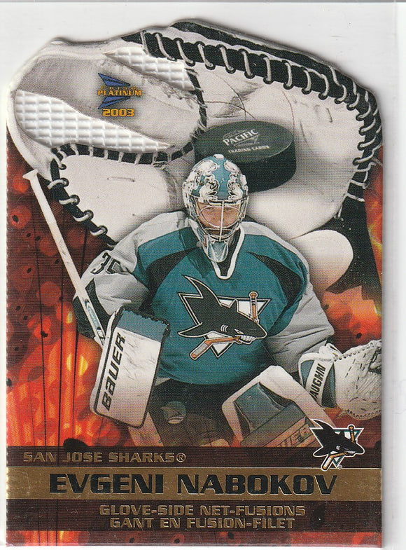 Evgeni Nabokov 2002-03 McDonald's Pacific Glove Side Net-Fusions card #6