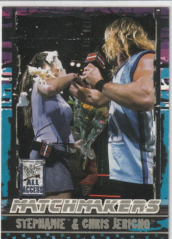 2002 Fleer WWF All Access Match Makers card 7 of 15 Stephanie and Chris Jericho