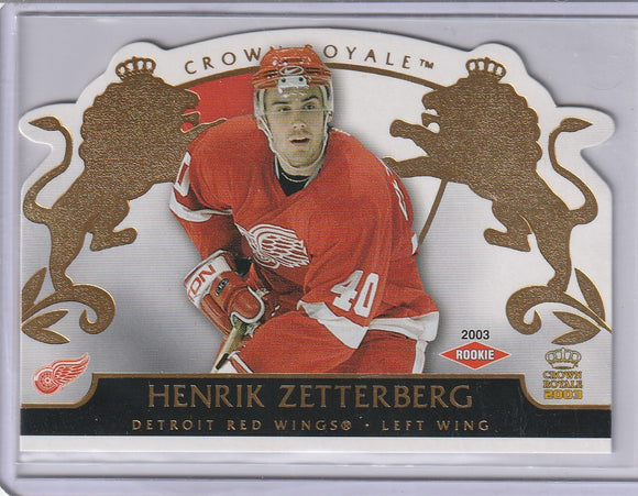Henrik Zetterberg 2002-03 Crown Royale Rookie card #113 #d 2102/2299