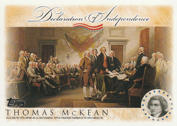 2006 Topps Signers of the Declaration of Independence card Thomas Mckean
