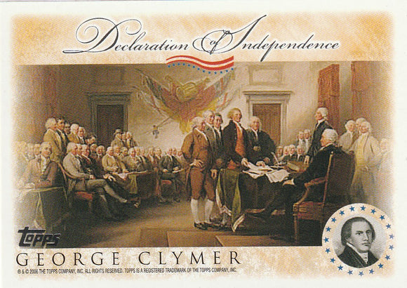 2006 Topps Signers of the Declaration of Independence card George Clymer