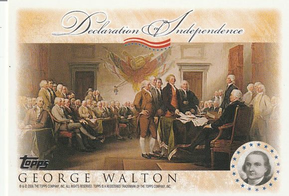 2006 Topps Signers of the Declaration of Independence card George Walton
