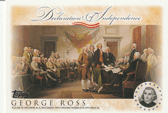 2006 Topps Signers of the Declaration of Independence card George Ross