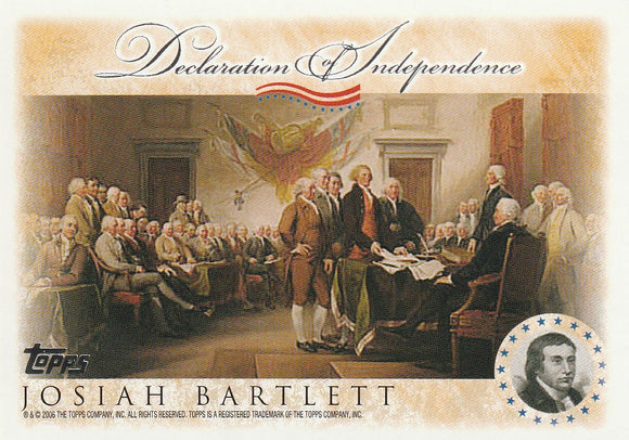 2006 Topps Signers of the Declaration of Independence card Josiah Bartlett