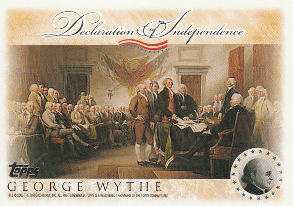 2006 Topps Signers of the Declaration of Independence card George Wythe