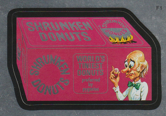 2010 Topps Wacky Packages Foil Sticker F1 Shrunken Donuts
