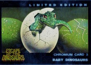 1993 Dynamic Escape Of The Dinosaurs Chromium card #3 Baby Dinosaurs