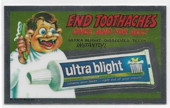 2014 Topps Chrome Wacky Packages Wacky Ads #9 Ultra Blight Toothpaste