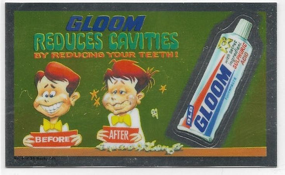 2014 Topps Chrome Wacky Packages Wacky Ads #4 Gloom Toothpaste