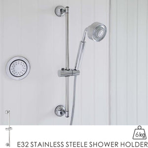 E32 STAINLESS STEELE SHOWER HOLDER
