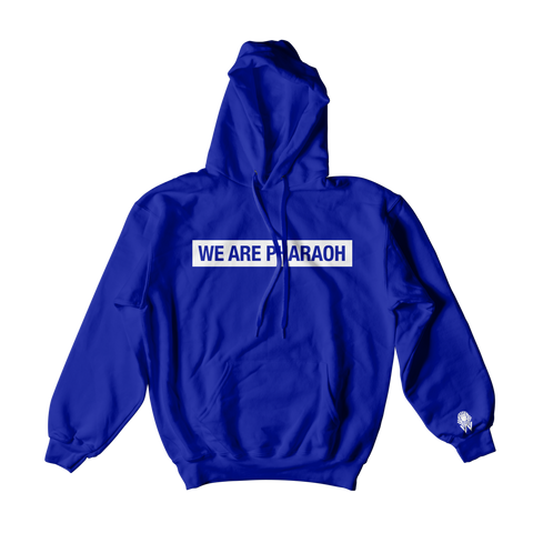 WE ARE PHARAOH Hoodie - Blue