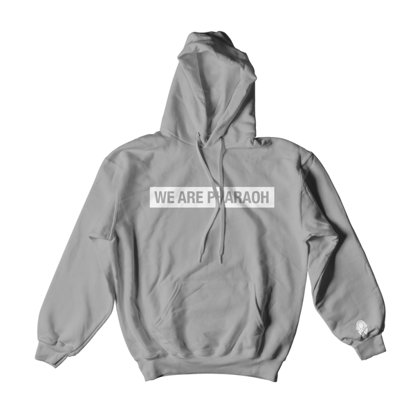 WE ARE PHARAOH Hoodie - Grey