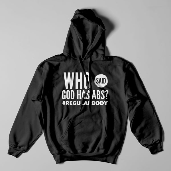 """Who Said God Has Abs?"" Hoodie by Sydney Castillo"