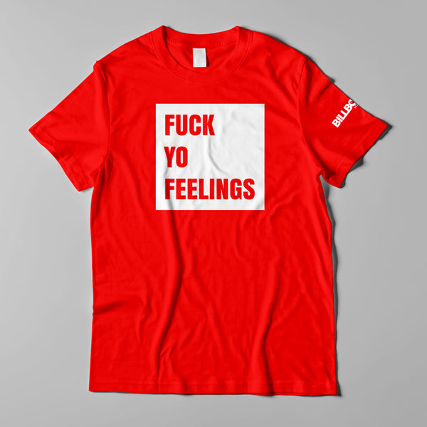 "Fuck Yo Feelings ""Square"" Logo Unisex Soft Tee"