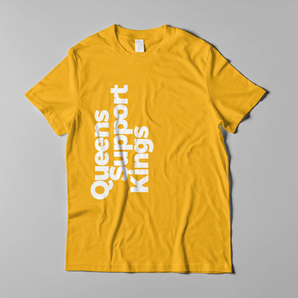"""Queens Support Kings"" Unisex Tee by Tacarra Williams"