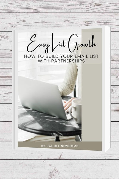 Easy List Growth: How to Grow Your List with Partnerships Ebook