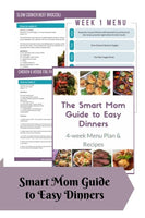 Smart Mom Guide to Easy Dinners