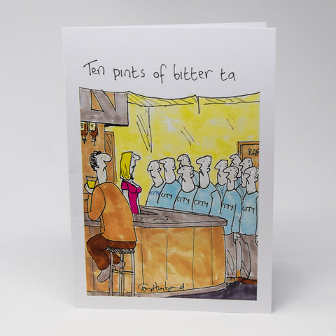 Ten Pints of Bitter Greetings Card