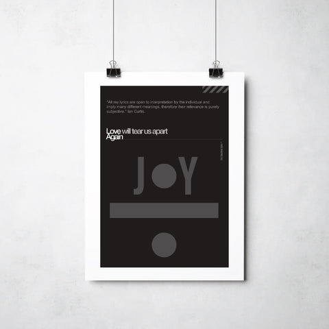 Joy Division Love Will Tear Us Apart print by Ray Lancaster