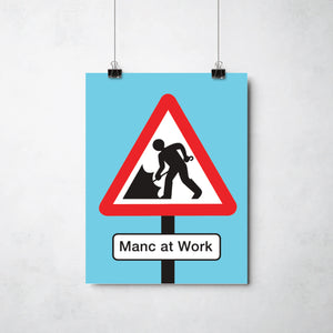 Manc at Work print by This Charming Manc