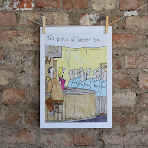 Ten Pints of Bitter A3 Print
